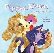 Cover-Bild zu Reinhart, Matthew: Puppies, Kittens, and Other Pop-Up Pets