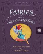 Cover-Bild zu Reinhart, Matthew: Encyclopedia Mythologica 01. Fairies and Magical Creatures