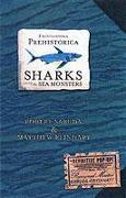 Cover-Bild zu Reinhart, Matthew: Encyclopedia Prehistorica Sharks and Other Sea Monsters