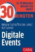 Cover-Bild zu 30 Minuten Digitale Events von Eschle, Melanie