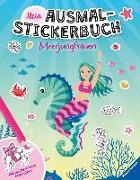 Cover-Bild zu Biber, Ina: Mein Ausmal-Stickerbuch: Meerjungfrauen