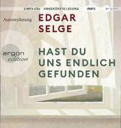 Cover-Bild zu Hast du uns endlich gefunden von Selge, Edgar