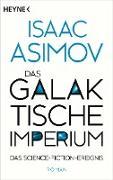 Cover-Bild zu Asimov, Isaac: Das galaktische Imperium (eBook)