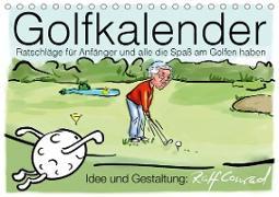 Cover-Bild zu Conrad, Ralf: Golfkalender für Anfänger und alle die Spaß am Golfen haben (Tischkalender 2021 DIN A5 quer)