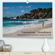 Cover-Bild zu Zurmühle, Martin: Traumstrand - Strandtraum (Premium, hochwertiger DIN A2 Wandkalender 2021, Kunstdruck in Hochglanz)