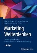 Cover-Bild zu Burmann, Christoph (Hrsg.): Marketing Weiterdenken (eBook)