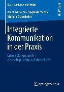 Cover-Bild zu Bruhn, Manfred: Integrierte Kommunikation in der Praxis (eBook)