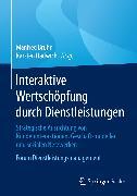 Cover-Bild zu Bruhn, Manfred (Hrsg.): Interaktive Wertschöpfung durch Dienstleistungen (eBook)