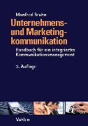 Cover-Bild zu Bruhn, Manfred: Unternehmens- und Marketingkommunikation (eBook)
