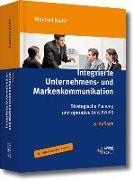 Cover-Bild zu Bruhn, Manfred: Integrierte Unternehmens- und Markenkommunikation