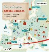 Cover-Bild zu Die schönsten Städte Europas von Schairer, Florian