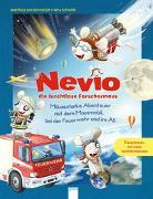 Cover-Bild zu Bornstädt, Matthias von: Nevio die furchtlose Forschermaus. Mäusestarke Abenteuer mit dem Mausmobil, bei der Feuerwehr und im All