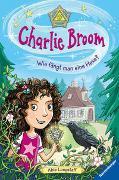 Cover-Bild zu Longstaff, Abie: Charlie Broom, Band 1: Wie fängt man eine Hexe?