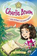 Cover-Bild zu Longstaff, Abie: Charlie Broom, Band 2: Wie verhext man einen Wolf?