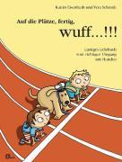 Cover-Bild zu Eisenhuth, Katrin: Auf die Plätze, fertig, wuff!!!
