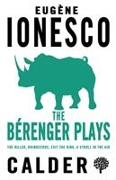 Cover-Bild zu Ionesco, Eugene: The Berenger Plays