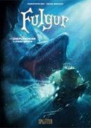 Cover-Bild zu Bec, Christophe: Fulgur 2. Die Überlebenden der Finsternis