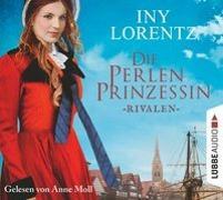 Cover-Bild zu Die Perlenprinzessin - Rivalen von Lorentz, Iny