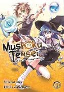 Cover-Bild zu Magonote, Rifujin Na: Mushoku Tensei: Jobless Reincarnation (Manga) Vol. 1