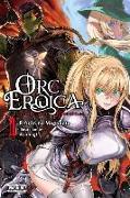 Cover-Bild zu Rifujin na Magonote: Orc Eroica, Vol. 1 (light novel)