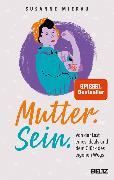 Cover-Bild zu Mierau, Susanne: Mutter. Sein (eBook)