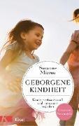 Cover-Bild zu Mierau, Susanne: Geborgene Kindheit (eBook)