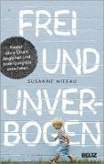 Cover-Bild zu Mierau, Susanne: Frei und unverbogen