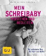 Cover-Bild zu Gaca, Anja Constance: Mein Schreibaby verstehen und begleiten (eBook)
