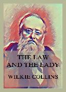 Cover-Bild zu Collins, Wilkie: The Law and the Lady (eBook)