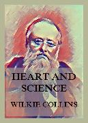 Cover-Bild zu Collins, Wilkie: Heart and Science (eBook)