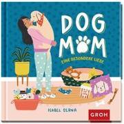 Cover-Bild zu Dog Mom von Kreitlow, Vanessa (Übers.)