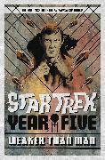 Cover-Bild zu Lanzing, Jackson: Star Trek: Year Five - Weaker Than Man (Book 3)