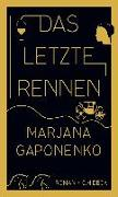 Cover-Bild zu Gaponenko, Marjana: Das letzte Rennen