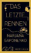 Cover-Bild zu Gaponenko, Marjana: Das letzte Rennen (eBook)
