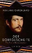 Cover-Bild zu Gaponenko, Marjana: Der Dorfgescheite (eBook)