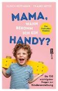 Cover-Bild zu Mama, wann bekomm ich ein Handy? von Hoffmann, Ulrich