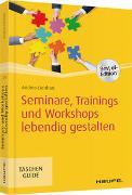 Cover-Bild zu Seminare, Trainings und Workshops lebendig gestalten von Lienhart, Andrea
