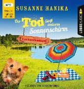 Cover-Bild zu Der Tod liegt unterm Sonnenschirm von Hanika, Susanne