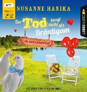 Cover-Bild zu Der Tod taugt nicht als Bräutigam von Hanika, Susanne