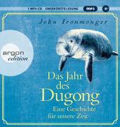 Cover-Bild zu Das Jahr des Dugong - Eine Geschichte für unsere Zeit von Ironmonger, John