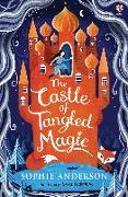 Cover-Bild zu The Castle of Tangled Magic von Anderson, Sophie