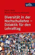 Cover-Bild zu Diversität in der Hochschullehre - Didaktik für den Lehralltag von Linde, Frank