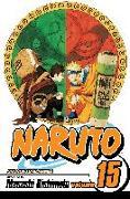 Cover-Bild zu Kishimoto, Masashi: Naruto, Vol. 15