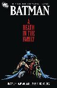 Cover-Bild zu Starlin, Jim: Batman: A Death in the Family