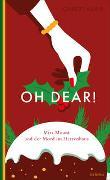Cover-Bild zu Oh dear! Miss Mount und der Mord im Herrenhaus von Adair, Gilbert