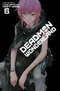 Cover-Bild zu Kataoka, Jinsei: Deadman Wonderland, Vol. 6