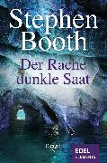 Cover-Bild zu Booth, Stephen: Der Rache dunkle Saat (eBook)