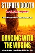 Cover-Bild zu Booth, Stephen: Dancing with the Virgins (eBook)