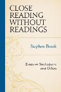 Cover-Bild zu Booth, Stephen: Close Reading without Readings (eBook)