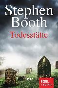 Cover-Bild zu Booth, Stephen: Todesstätte (eBook)